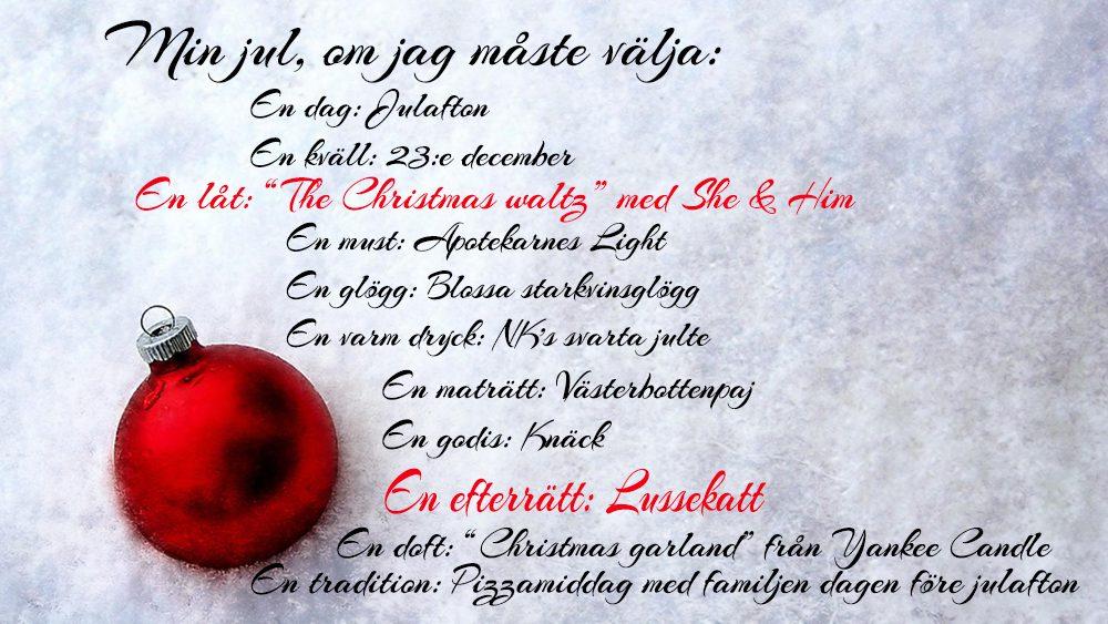 """En lista med mina """"om jag måste välja""""-favoriter till jul"""